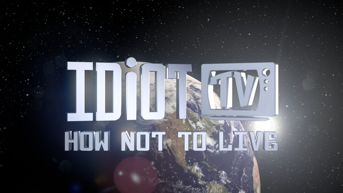 Idiot-TV-How-Not-to-Live