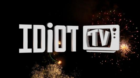 Idiot TV
